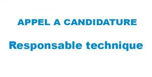 Appel à candidatures : responsable technique