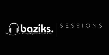 BAZIKS SESSIONS