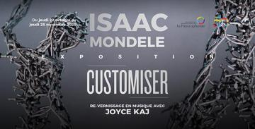 ISAAC MONDELE - CUSTOMISER
